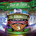 JOE BONAMASSA Tour De Force - Live In London - Shepherd's Bush Empire album cover