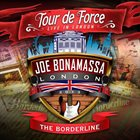 JOE BONAMASSA Tour De Force - Live In London - The Borderline album cover