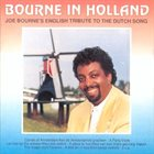 JOE BOURNE Bourne In Holland album cover