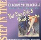 JOE BOURNE Joe Bourne, Peter Douglas : With The Music Of... Nat King Cole & Frank Sinatra album cover