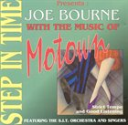 JOE BOURNE Step in Time with the Music of Motown album cover