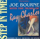 JOE BOURNE Step in Time with the Music of Ray Charles album cover