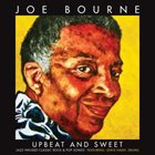 JOE BOURNE Upbeat And Sweet: Jazz Infused Classic Rock & Pop Songs album cover