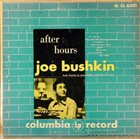 JOE BUSHKIN After Hours With Joe Bushkin album cover