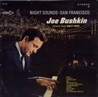 JOE BUSHKIN Night Sounds San Francisco (with Marty Paich) album cover