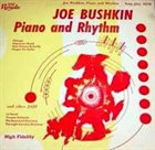 JOE BUSHKIN Piano And Rhythm album cover