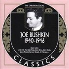JOE BUSHKIN The Chronological Classics: Joe Bushkin 1940 - 1946 album cover
