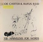 JOE CARTER Too Marvelous for Words album cover