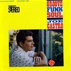 JOE CASTRO Groove Funk Soul album cover