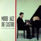 JOE CASTRO Mood Jazz album cover