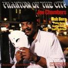 JOE CHAMBERS Phantom Of The City album cover