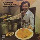 JOE CUBA Cocinando La Salsa (Cookin' The Sauce) album cover