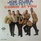 JOE CUBA Comin' At You album cover