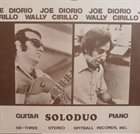 JOE DIORIO Joe Diorio, Wally Cirillo ‎: Soloduo album cover