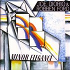 JOE DIORIO Minor Elegance (with Robben Ford) album cover