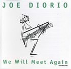 JOE DIORIO We Will Meet Again album cover