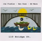 JOE FIEDLER 110 Bridge St. album cover