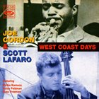 JOE GORDON Joe Gordon & Scott LaFaro ‎: West Coast Days - Live At The Lighthouse album cover