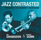 JOE GRANSDEN Jazz Contrasted: Tribute to Kenny Dorham album cover