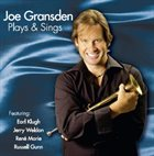 JOE GRANSDEN Plays and Sings album cover