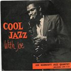 JOE HARRIOTT Cool Jazz With Joe album cover