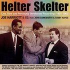 JOE HARRIOTT Joe Harriott & Co Feat. John Dankworth & Tubby Hayes : Helter Skelter album cover