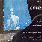JOE HARRIOTT No Strings album cover
