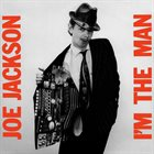 JOE JACKSON I'm The Man album cover