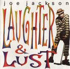 JOE JACKSON Laughter & Lust album cover