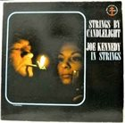 JOE KENNEDY JR. Strings By Candlelight album cover