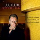 JOE LOCKE Force of Four album cover