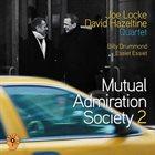 JOE LOCKE Joe Locke / David Hazeltine : Mutual Admiration Society 2 album cover