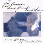 JOE LOVANO Joe Lovano and Hank Jones : Kids (Live At Dizzy's Club Coca-Cola) album cover