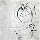 JOE MCPHEE Everything Happens For A Reason album cover