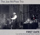 JOE MCPHEE First Date - Live At The Third Annual Vision Festival album cover