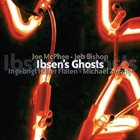 JOE MCPHEE Ibsen's Ghosts album cover