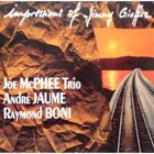 JOE MCPHEE Impressions Of Jimmy Giuffre (with André Jaume / Raymond Boni) album cover