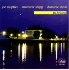 JOE MCPHEE In Finland (with Matthew Shipp - Dominic Duval) album cover