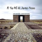JOE MCPHEE Joe McPhee & John Butcher  : At The Hill Of James Magee album cover