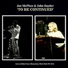 JOE MCPHEE Joe McPhee & John Snyder : To Be Continued album cover