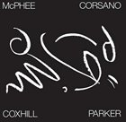 JOE MCPHEE Joe McPhee / Chris Corsano / Lol Coxhill / Evan Parker : Tree Dancing album cover