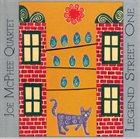 JOE MCPHEE Joe McPhee Quartet : Legend Street One album cover
