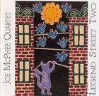 JOE MCPHEE Joe McPhee Quartet : Legend Street Two album cover