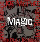 JOE MCPHEE McPhee / Duval / Rosen / Trzaska : Magic album cover