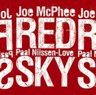 JOE MCPHEE McPhee, Joe / Paal Nilssen : Love Red Sky album cover
