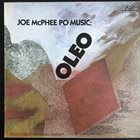JOE MCPHEE Joe McPhee Po Music ‎: Oleo album cover