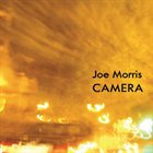 JOE MORRIS Camera album cover