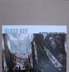 JOE MORRIS Glass Key (with Chris Riggs / Ben Hall) album cover