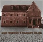 JOE MORRIS Racket Club album cover