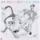 JOE PASS Blues for Fred album cover